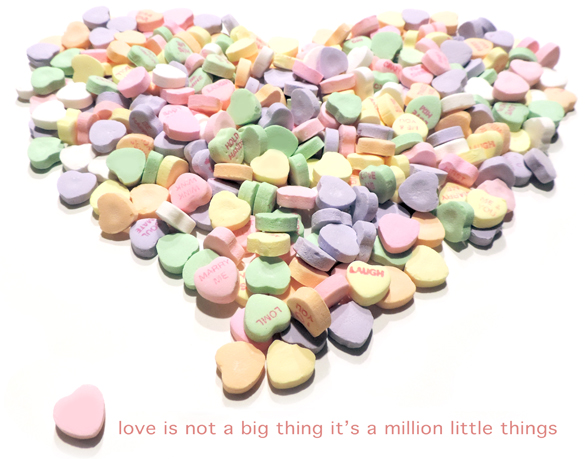 love is not one big thing it's a million little things